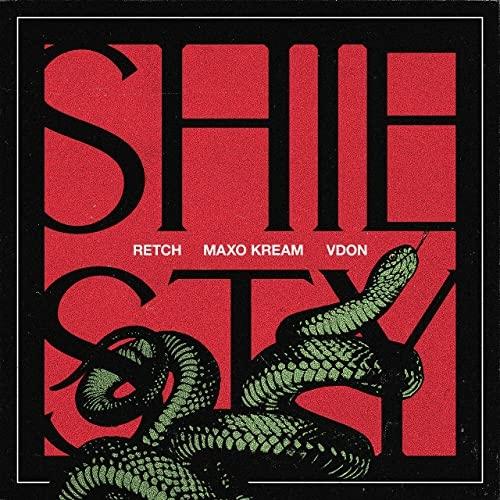 Art for Sheisty  by Retch, V Don & Maxo Kream