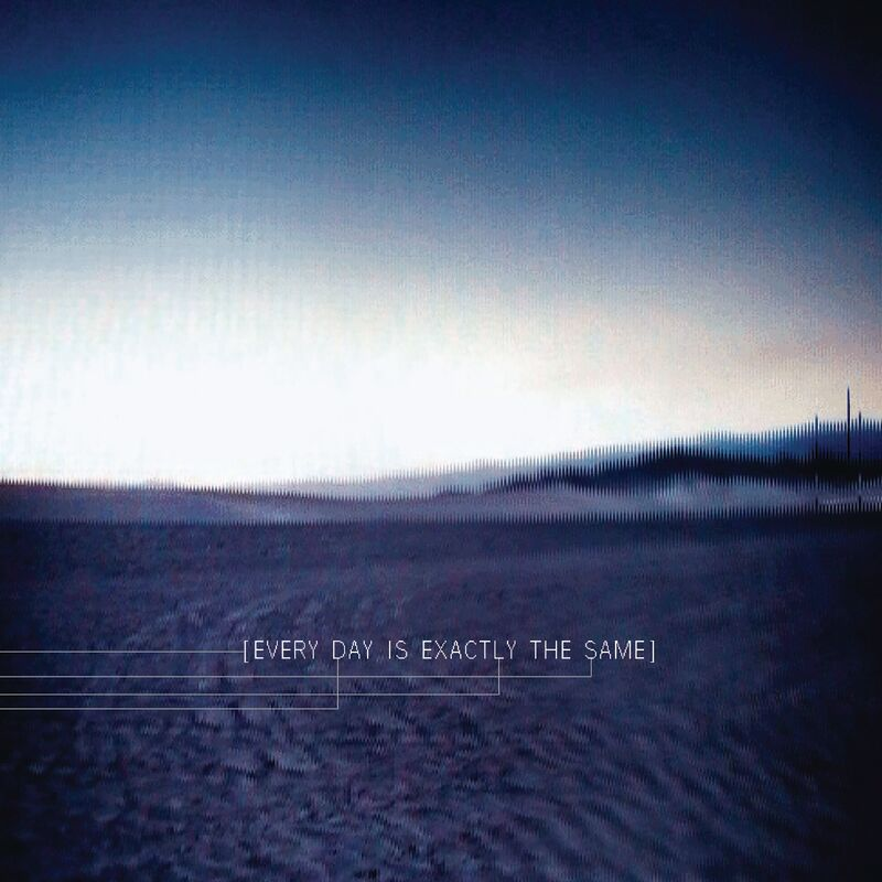 Art for Every Day Is Exactly The Same by Nine Inch Nails
