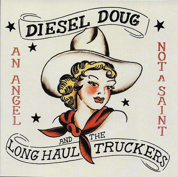 Art for An Angel Not a Saint by Diesel Doug & the Long Haul Truckers