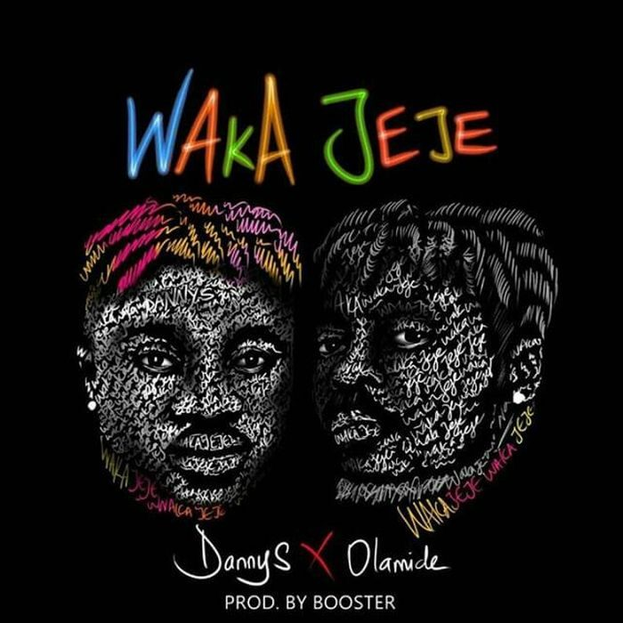 Art for WakaJeje by Danny S ft. Olamide