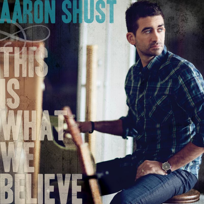 Art for This Is What We Believe (Acoustic) Acoustic by Aaron Shust