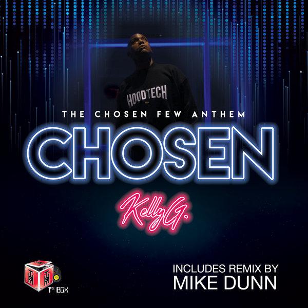 Art for The Chosen Few Anthem (Kelly G's Original Plan Mix) by Kelly G
