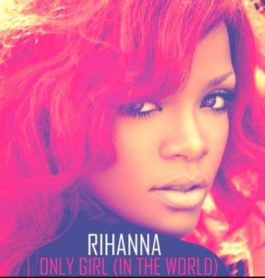 Art for Only Girl (in the World) by Rihanna