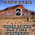 WRCW Radio 2 🌵 Home Of The Old Time Westerns logo