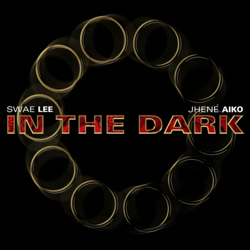 Art for In The Dark (PO Quick Edit - Clean) by Swae Lee & Jhene Aiko