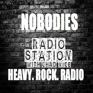 Art for Chad Vice of Nobodies Are Somebodies Podcast. by Now Has a 24/7 Radio Station!!