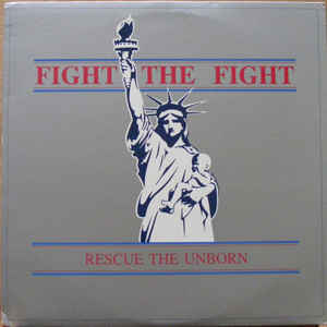 Art for Fight The Fight (Rescue The Unborn) by Voices For The Unborn