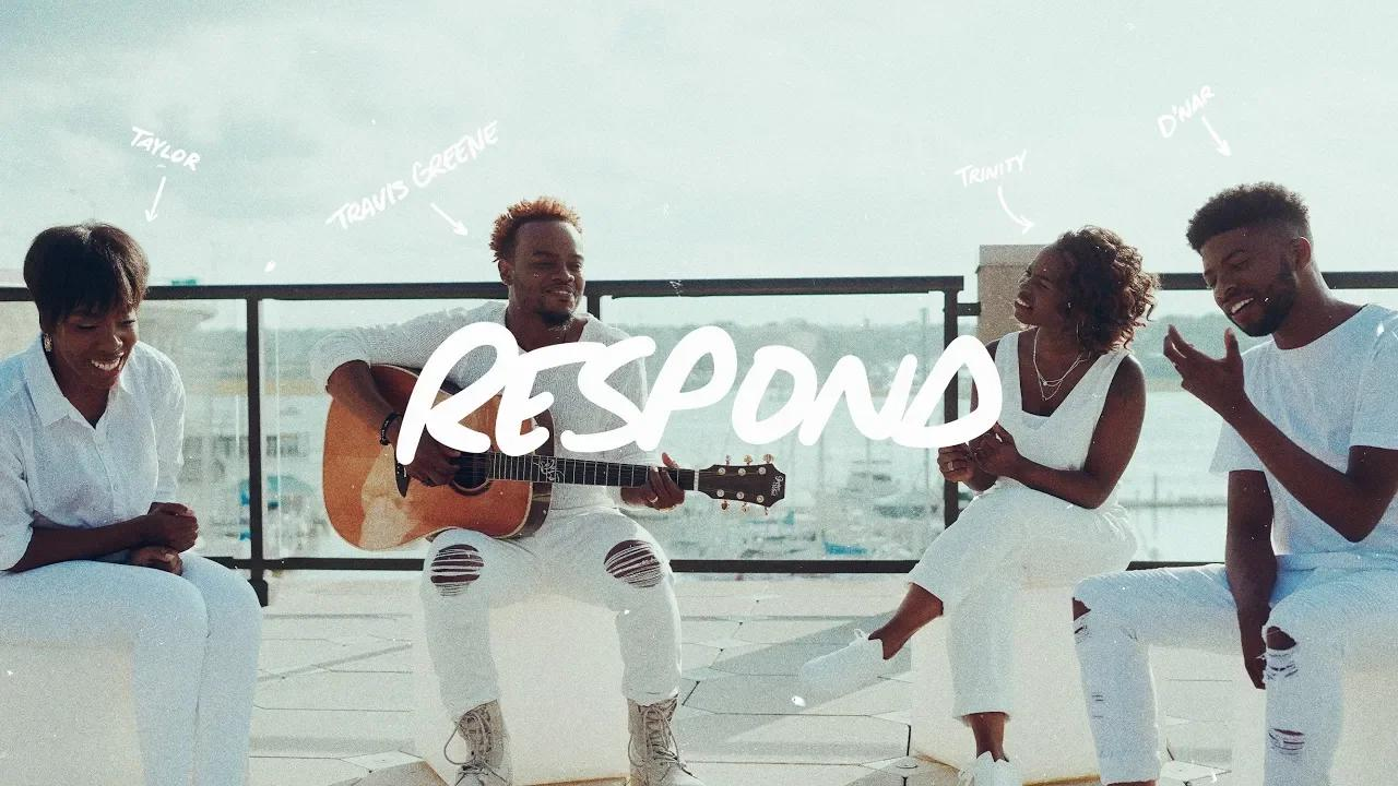 Art for Respond by Travs Greene (Ft. Trinity Anderson, D'Nar Young, Taylor Poole