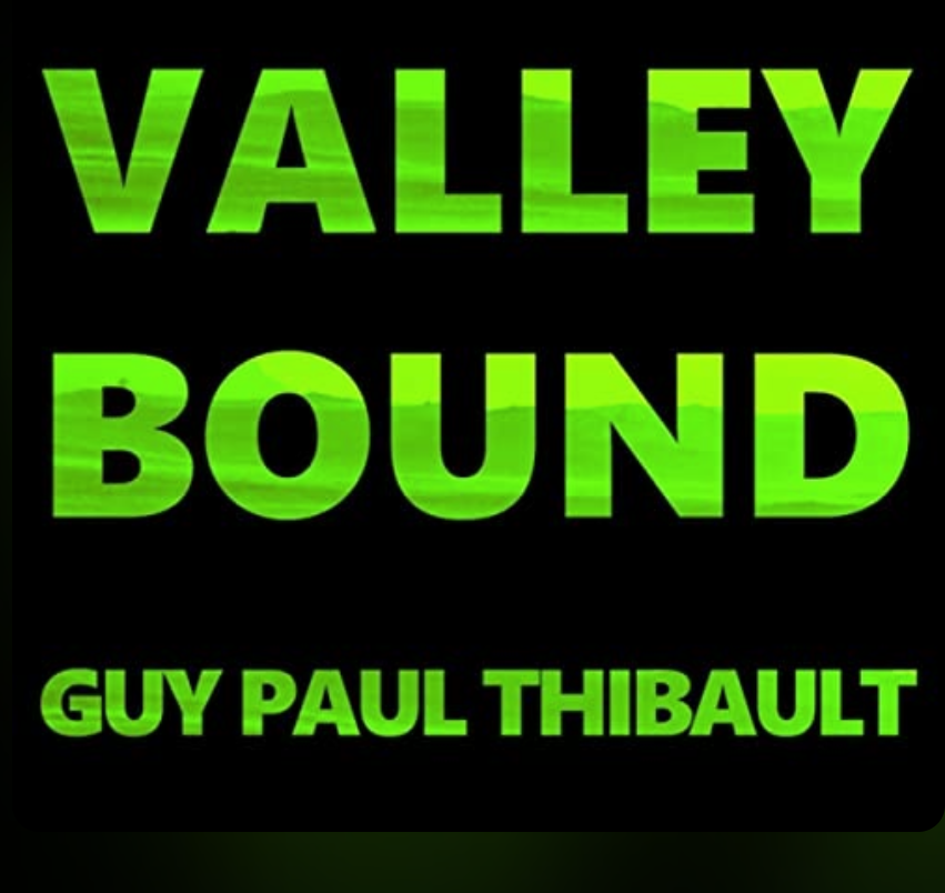 Art for Valley Bound by Guy Paul Thibault