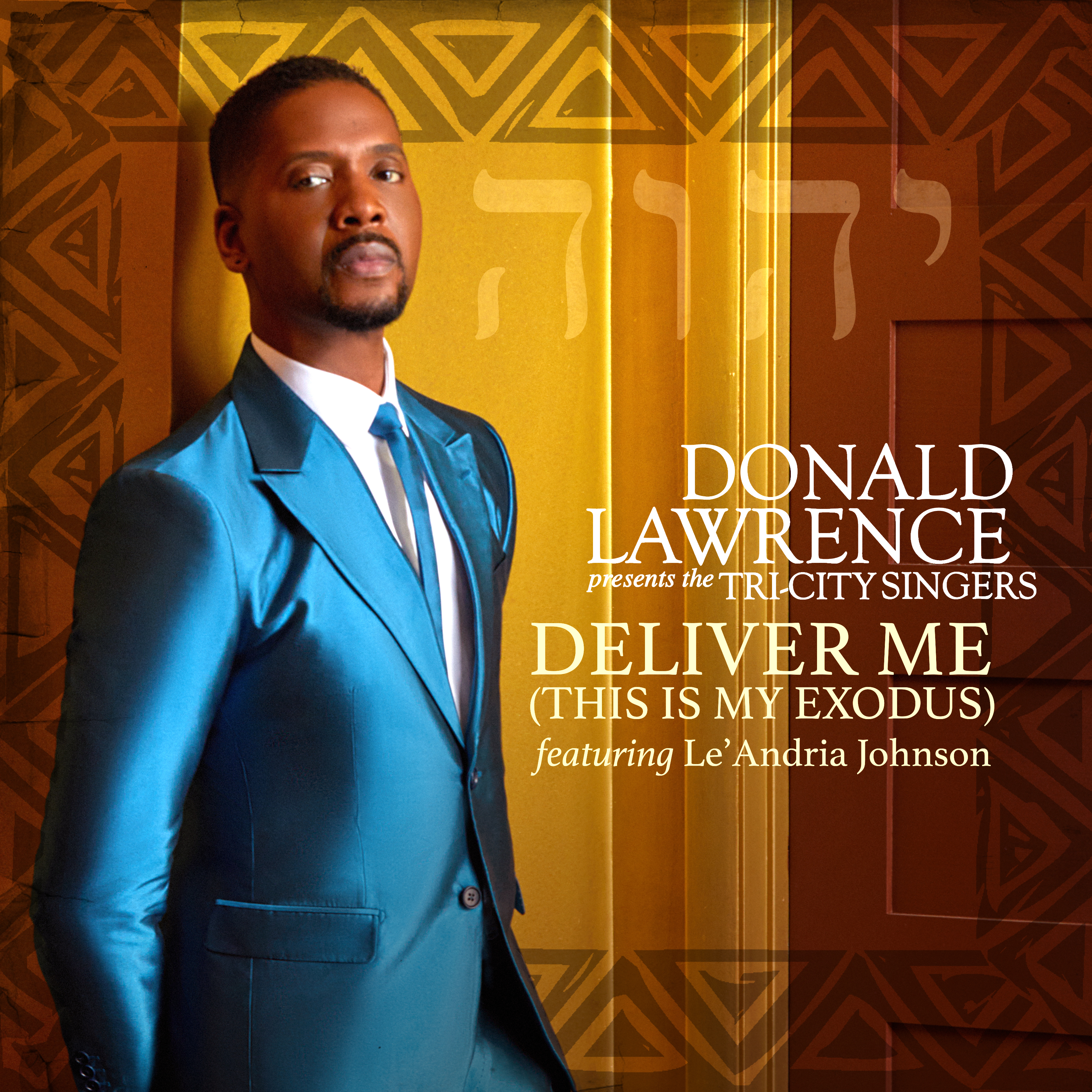 Art for Deliver Me (This Is My Exodus) by Donald Lawrence Presents The Tri-City Singers feat. Le'Andria Johnson