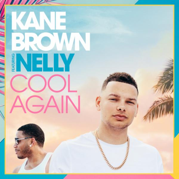 Art for Cool Again by Kane Brown feat. Nelly