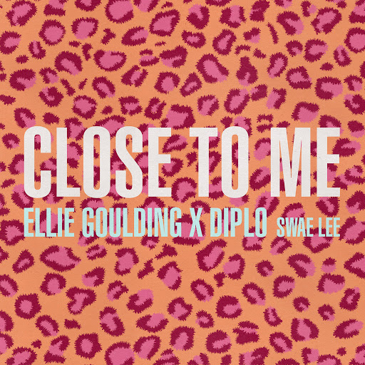 Art for Close To Me by Ellie Goulding, Diploids & Swae Lee
