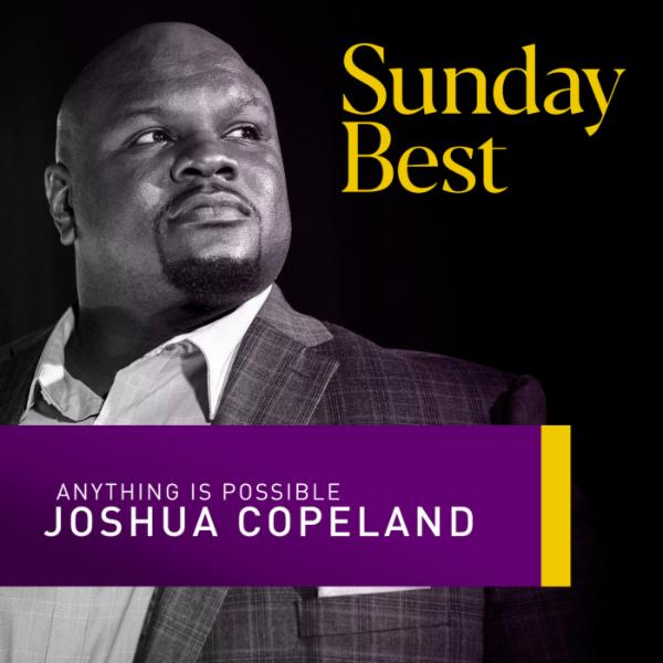 Art for Anything Is Possible (Sunday Best Performance) by Joshua Copeland