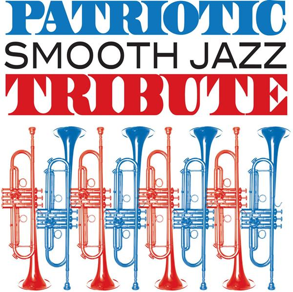 Art for God Bless The U.S.A. by Smooth Jazz All Stars