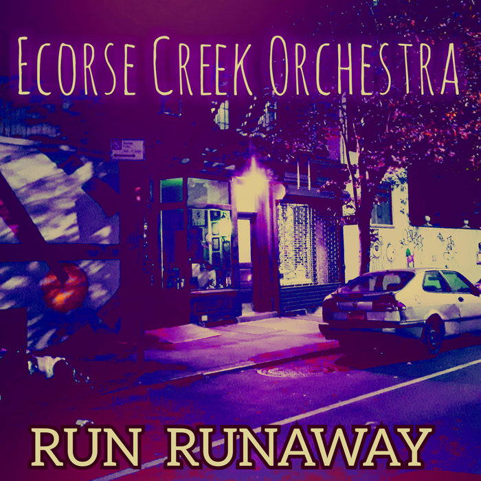 Art for Run Runaway by Ecorse Creek Orchestra