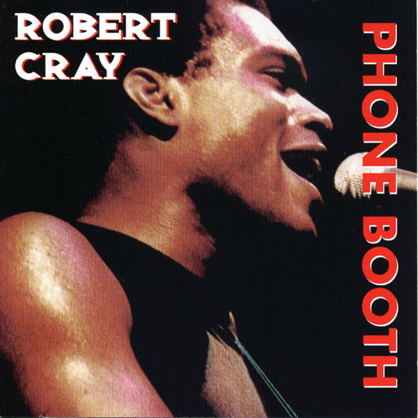 Art for Phone Booth by Robert Cray