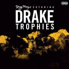 Art for Trophies (Clean) by Drake