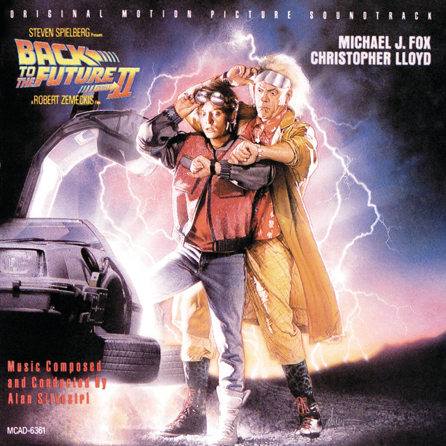Art for Main Title - Back To The Future II / Soundtrack Version by Alan Silvestri