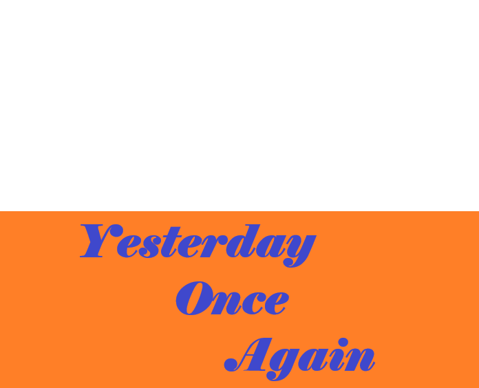 Yesterday Once Again logo