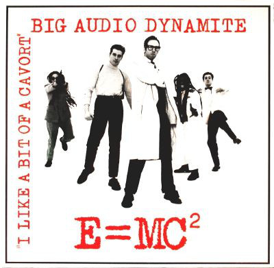 Art for E=MC2 (Extended Remix) by Big Audio Dynamite