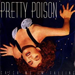 Art for Catch Me I'm Falling  by Pretty Poison