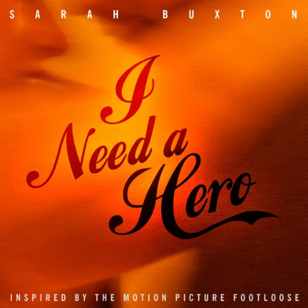 Art for I Need A Hero by Sarah Buxton