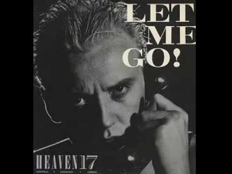 Art for Let Me Go by Heaven 17