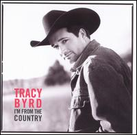 Art for I'm from the Country by Tracy Byrd