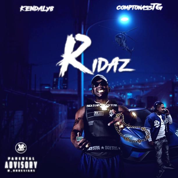 Art for RIDAZ Ft ComptonAssTg by KendalYB