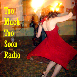 Too Much Too Soon Radio logo