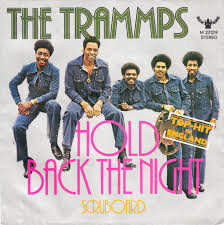 Art for Hold Back The Night by Trammps