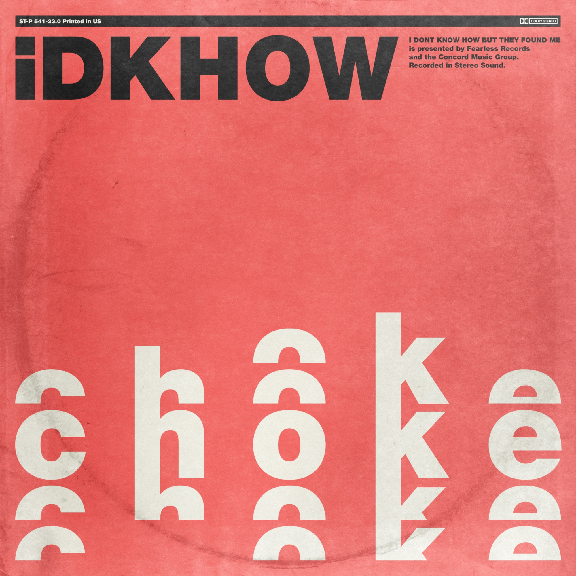 Art for Choke by I DONT KNOW HOW BUT THEY FOUND ME