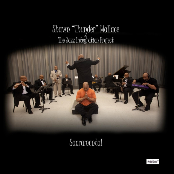 """Art for Not Satisfied by Shawn """"Thunder"""" Wallace & The Jazz Integration Project"""
