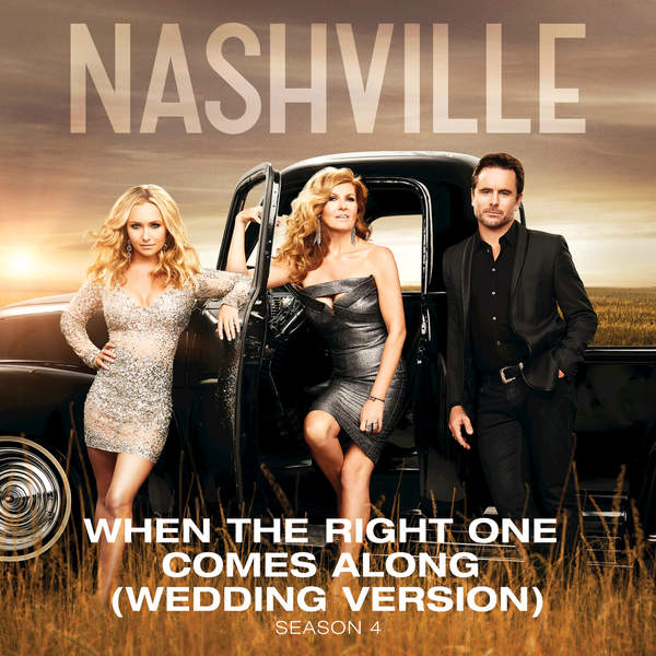 Art for When the Right One Comes Along (feat. Clare Bowen & Sam Palladio) [Wedding Version with Strings] by Nashville Cast