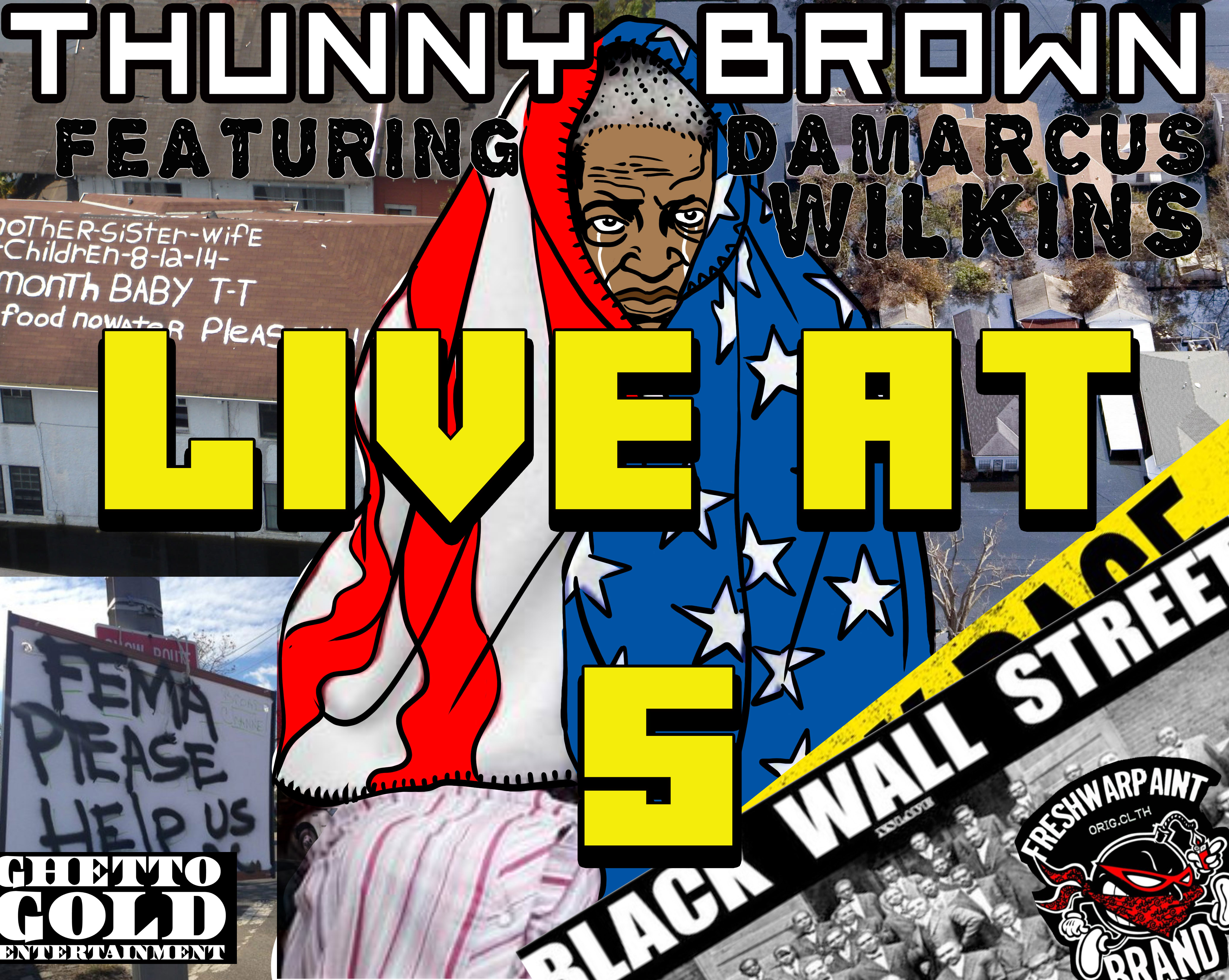 Art for Live at 5 clean by THUNNY  BROWN ft DAMARCUS WILKINS