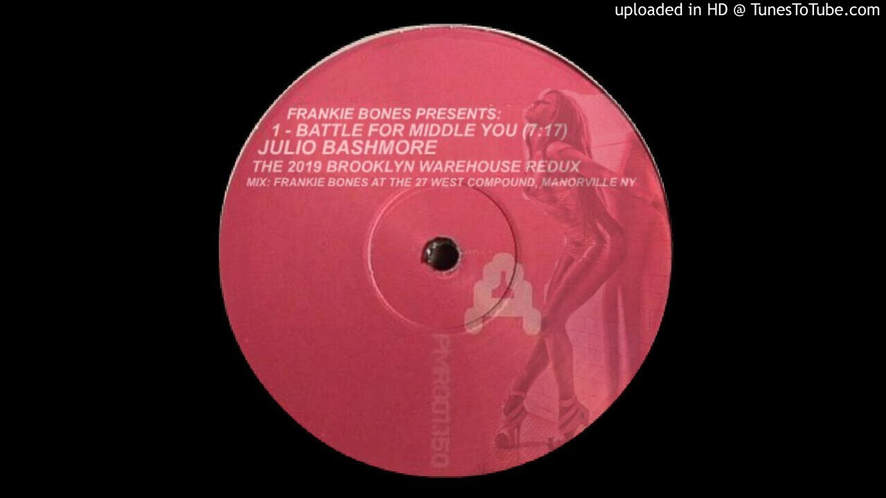 Art for JULIO BASHMORE - THE 2019 BROOKLYN WAREHOUSE REDUX BY FRANKIE BONES by BATTLE FOR MIDDLE YOU