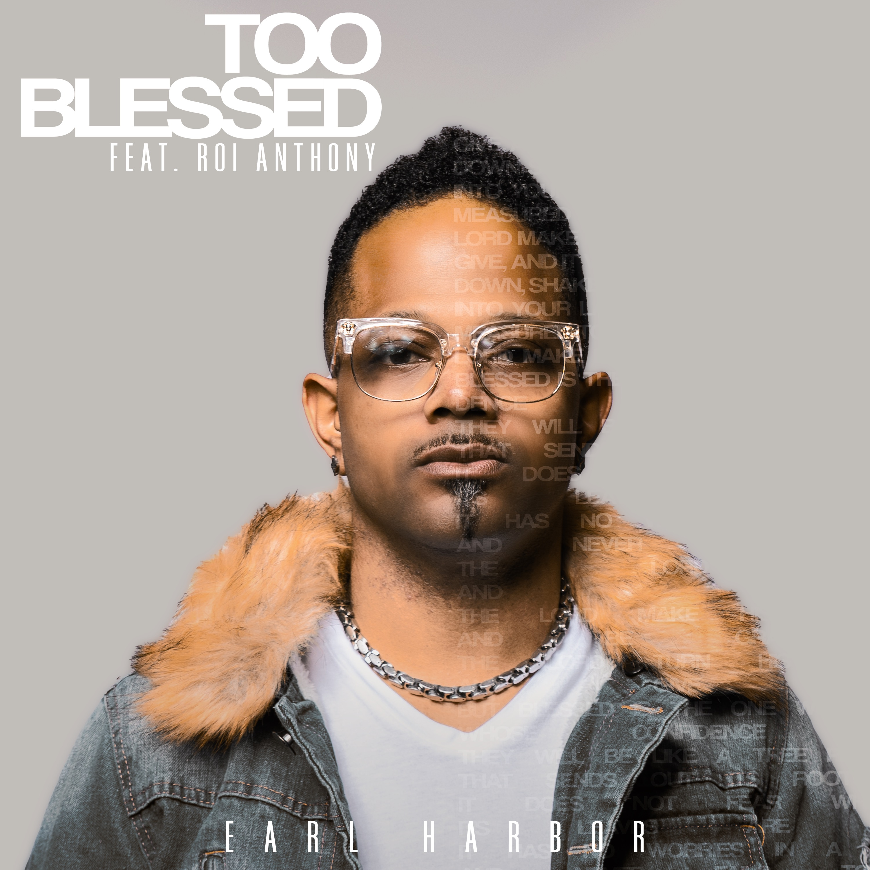Art for Too Blessed Ft. Roi Anthony by Earl Harbor