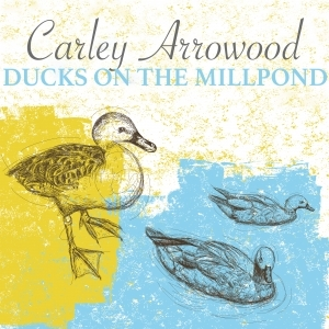 Art for Ducks On The Millpond by Carley Arrowood