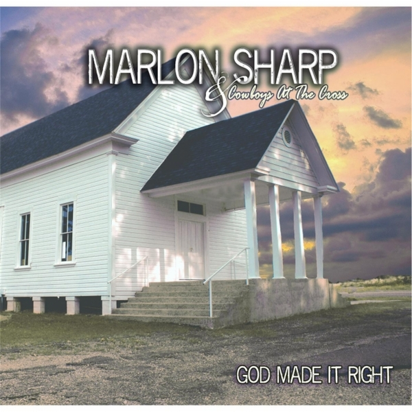 Art for Thank God I'm a Cowboy by Marlon Sharp and Cowboys At the Cross