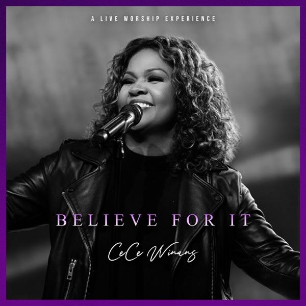 Art for Believe For It by CeCe Winans